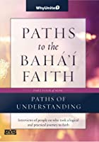 Paths to the Baha'i Faith Part 4 of 9: Paths of Understanding [並行輸入品]