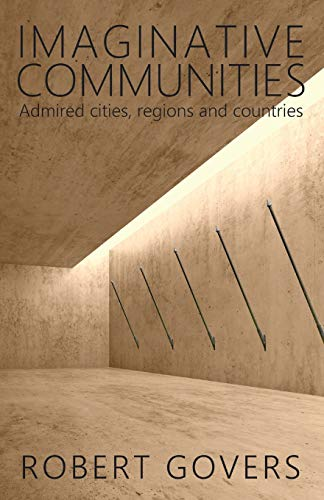 Download Imaginative Communities: Admired cities, regions and countries 9082826526