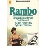 Rambo. Die drei Bestseller zu den Filmen mit Sylvester Stallone.