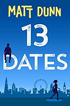 13 Dates by [Dunn, Matt]