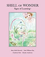 Shell of Wonder: Signs of Learning®