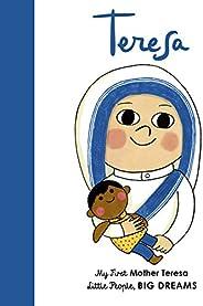 Mother Teresa: My First Mother Teresa: 15