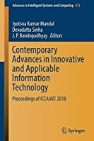 Contemporary Advances in Innovative and Applicable Information Technology: Proceedings of ICCAIAIT 2018 (Advances in Intelligent Systems and Computing)
