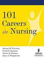 101 Careers in Nursing