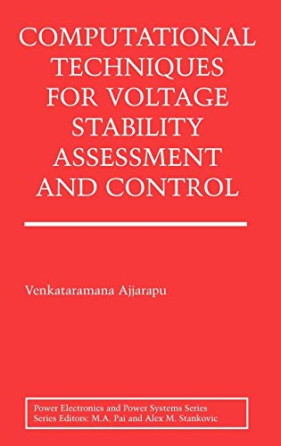 Download Computational Techniques for Voltage Stability Assessment and Control (Power Electronics and Power Systems) 0387260803
