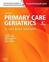 Ham's Primary Care Geriatrics: A Case-Based Approach (Expert Consult: Online and Print), 6e