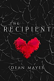 Recipient by [Mayes, Dean]