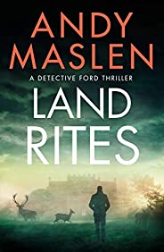 Land Rites (Detective Ford Book 2)