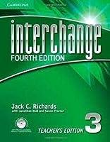 Interchange Level 3 Teacher's Edition with Assessment Audio CD/CD-ROM. 4th ed. (Interchange Fourth Edition)