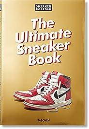 Sneaker Freaker: The Ultimate Sneaker Book! (Sneaker Freaker Magazine)