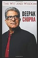 The Wit and Wisdom of Deepak Chopra