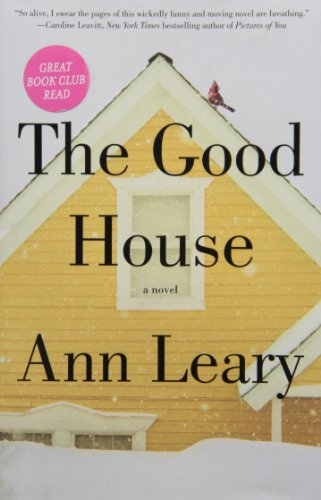 Download The Good House: A Novel B00FY5N2MY