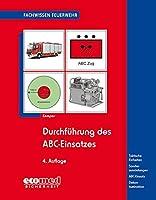 Durchfuehrung des ABC-Einsatzes: Taktische Einheiten - Sonderausruestungen - ABC-Einsatz - Dekontamination