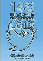 140 Ultimate Twitter Lols