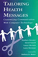 Tailoring Health Messages (Routledge Communication Series)