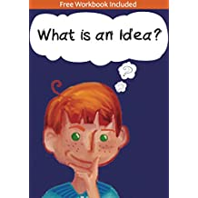 What Is An Idea - a children's poetry book for that takes them on a journey of self-discovery, instilling self-belief and self-esteem in every child