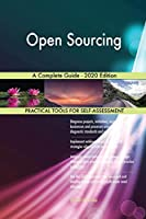 Open Sourcing A Complete Guide - 2020 Edition