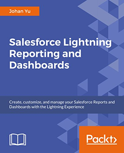 Salesforce Lightning Reporting and Dashboards