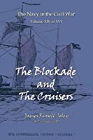 The Blockade And The Cruisers