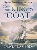 The King's Coat (Alan Lewrie Naval Adventures)