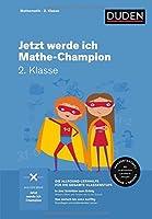 Jetzt werde ich Mathe-Champion. Mathematik 2. Klasse