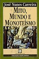 Mundo e Monoteísmo Mito