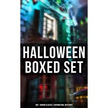 HALLOWEEN Boxed Set: 200+ Horror Classics & Supernatural Mysteries: Sweeney Todd, The Legend of Sleepy Hollow, The Haunted Hotel, The Mummy's Foot, The ... Dracula, The Turn of the Screw, The Horla…