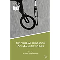 The Palgrave Handbook of Paralympic Studies (English Edition)