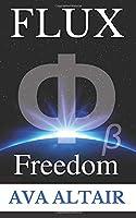 Flux: Freedom