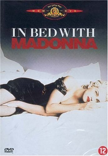 In Bed with Madonna (Madonna: Truth or Dare) [DVD] by Madonna