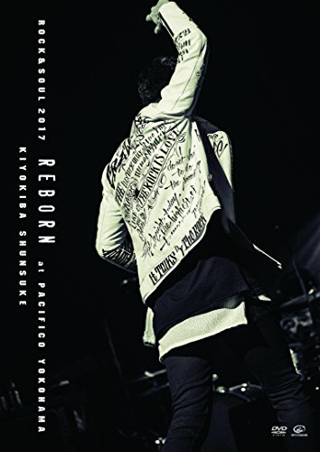 "ROCK&SOUL 2017""REBORN""at PACIFICO YOKOHAMA...[DVD]"