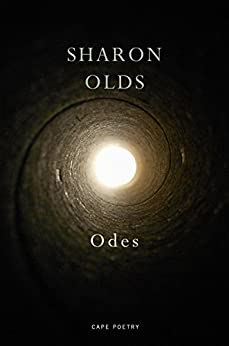 Odes by [Olds, Sharon]