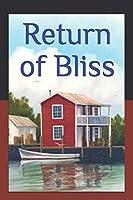 Return of Bliss: Dinkel Island Series Book 2  Second Edition