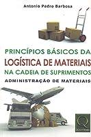 Princípios Básicos da Logística de Materiais na Cadeia de Suprimentos