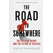 The Road to Somewhere: The Populist Revolt and the Future of Politics