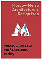 Moscow Metro Architecture & Design Map (Public Transport Architecture and Design Maps)