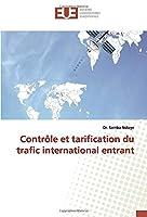 Contrôle et tarification du trafic international entrant