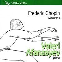 Chopin - Mazurkas - Valeri Afanasyev