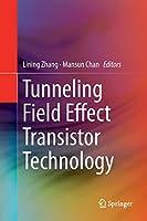 Tunneling Field Effect Transistor Technology
