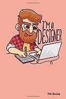 IM A Designer: Kariertes A5 Notizbuch oder Heft fuer Schueler, Studenten und Erwachsene
