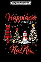 Composition Notebook: Happiness Is Being NaNa Chrismas Leopard Tree Snowman  Journal/Notebook Blank Lined Ruled 6x9 100 Pages