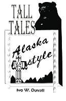 Tall Tales: Alaska Style
