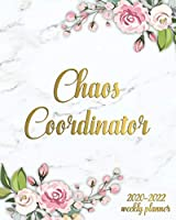 Chaos Coordinator 2020-2022 Weekly Planner: Marble & Gold 3 Year Planner and Organizer with Weekly Spread Views - Three Year Floral Agenda with To-Do's, Inspirational Quotes, Notes and Vision Boards