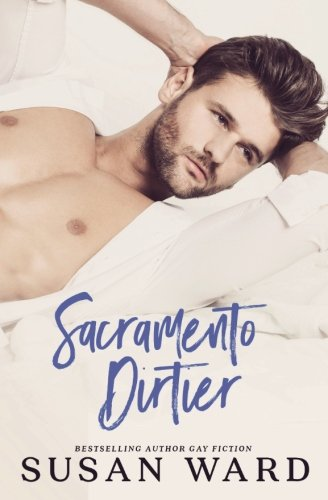 Download Sacramento Dirtier: M/M Romantic Comedy 1535260009