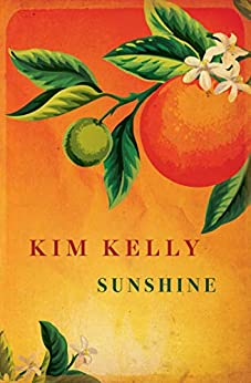 Sunshine by [Kelly, Kim]