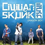 DRAGON BOY / Civilian Skunk