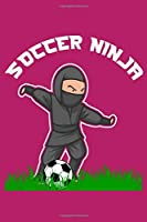 """Soccer Ninja: 6"""" x 9"""" Log Notebook for Soccer Coaches, 100 pages, Pink"""