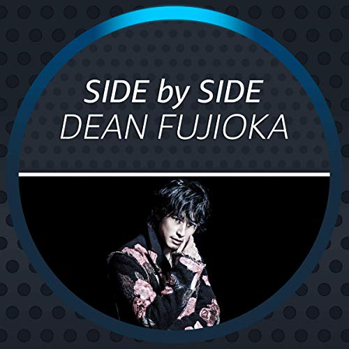 Side by Side - DEAN FUJIOKA