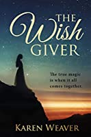 The Wish Giver: The True Magic Is When It All Comes Together