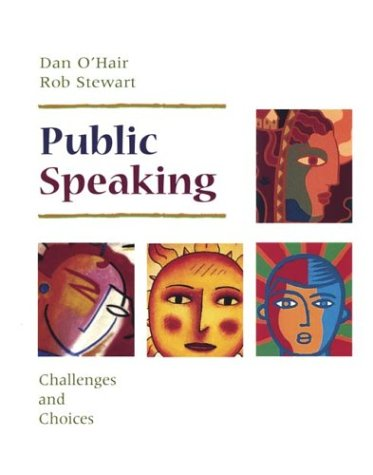 Download Public Speaking: Challenges and Choices 0312137222